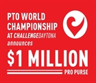 PTO World Champs at CHALLENGE Daytona with $1 Million Pro Purse